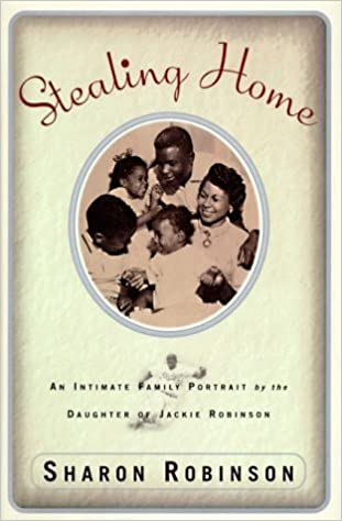 Stealing Home: Intimate Family Portrait by the Daughter of Jackie Robinson, An